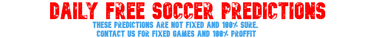 DAILY FREE SOCCER PREDICTIONS